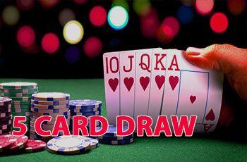 Zasady gry w pokera 5 Card Draw